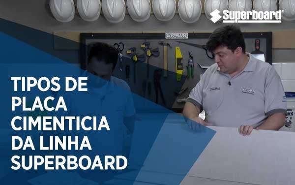 Conheça a Linha de Placas Cimentícias Superboard