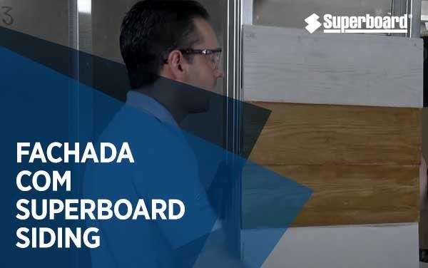 Como fazer uma fachada com Superboard Siding